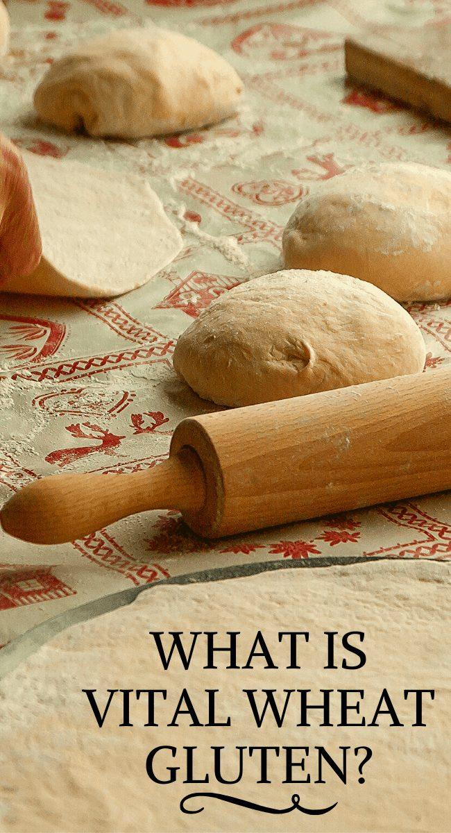 What is vital wheat gluten